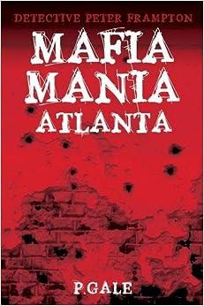 Book Detective Peter Frampton: Mafia-Mania Atlanta