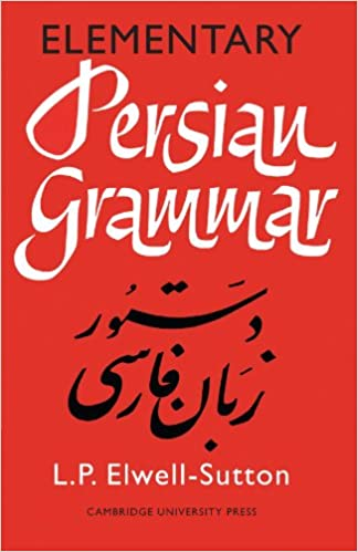 Elementary persian grammar l p elwell sutton 9780521092067 elementary persian grammar fandeluxe Images