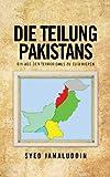 img - for Die Teilung Pakistans: Ein Weg Den Terrorismus Zu Eliminieren (German Edition) book / textbook / text book