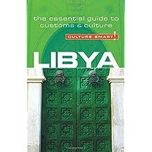 Libya - Culture Smart!: The Essential Guide to Customs & Culture