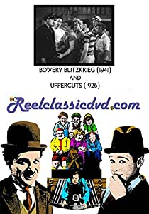 BOWERY BLITZKRIEG (1941) and UPPERCUTS (1926)