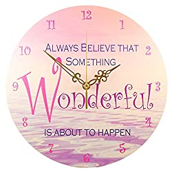 Wall Clock - 'Always Believe that Something Wonderful is about to Happen' (11)