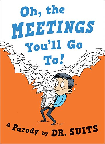 Pdf Literature Oh, The Meetings You'll Go To!: A Parody
