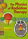 img - for The Physics of Radiation Therapy book / textbook / text book