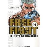 FREE FIGHT T01