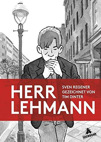 Herr Lehmann: Gezeichnet von Tim Dinter Gebundenes Buch – 8. Oktober 2014 Sven Regener Eichborn 3847905813 Comic