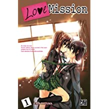 Love Mission T01 (French Edition)