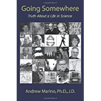 Going Somewhere: Truth about a Life in Science