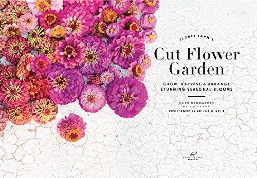 Floret Farm 39 S Cut Flower Garden Grow Harvest And Arrange Import It All