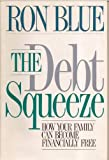 The Debt Squeeze, Ron Blue, 0929608283