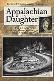Appalachian Daughter, Helen Ayers, 1425916570