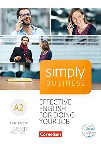 Simply Business: A2+ - Coursebook: Mit Video-DVD, Audio/MP3-CD und App