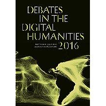 Debates in the Digital Humanities 2016