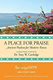 img - for A Place for Praise by Tony W. Cartledge (2015-04-01) book / textbook / text book