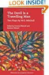 The Devil Is a Travelling Man: Two Pl...
