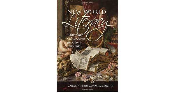 new world literacy gonzlez snchez carlos alberto