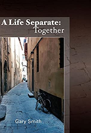 A Life Separate: Together