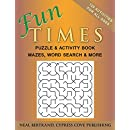 Fun Times Puzzle and Activity Book (Volume 1)