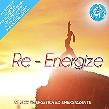 Re- Energize Musica Energetia Ed Energizzante 2 Cd Audio ...