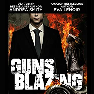 Guns Blazing Audiobook