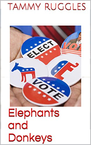 Book: Elephants and Donkeys by Tammy Ruggles