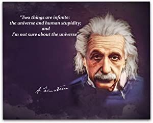 """Albert Einstein Quotes Wall Art, 8""""x10"""" Unframed Art Print - Two Things Are Infinite: The Universe and Human Stupidity; And I'm Not Sure About The Universe, Einstein Wall Decor"""