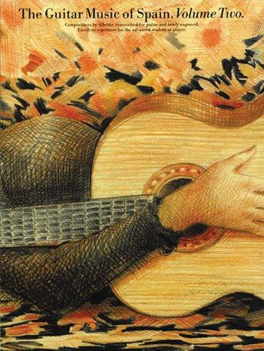 The Guitar Music of Spain - Volume 2 (Classical Guitar)
