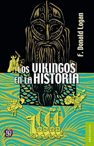 Los vikingos en la historia (Spanish Edition)