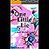 One Little Lie (Kate McCall Book 2)