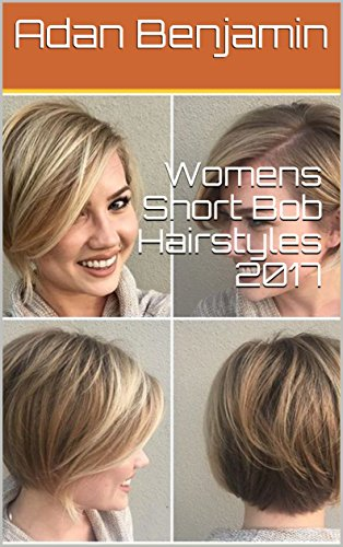 Womens Short Bob Hairstyles 2017