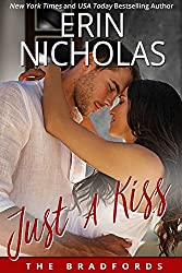 Just A Kiss: The Bradfords, book five