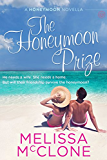 The Honeymoon Prize (Honeymoon Series Book 3)