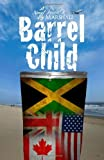 Download Barrel Child in PDF ePUB Free Online