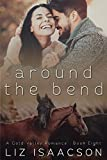 #9: Around the Bend (Gold Valley Romance Book 8)