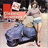 The A-Z of Scooters: The illustrated guide to all makes and models
