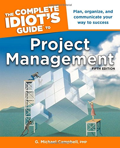 Download The Complete Idiot's Guide to Project Management, 5th Edition pdf epub