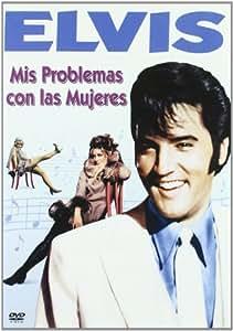 Elvis (Mis probelmas con las mujeres) [DVD]