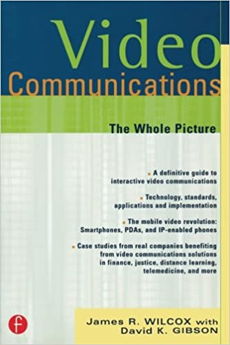 Video Communications The Whole Picture CMP Telecom Networks 1st Edition