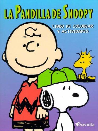 La pandilla de Snoopy: Libro de colorear y actividades.