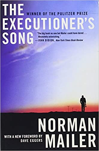The Executioner's Song: Norman Mailer, Dave Eggers: 9780446584388