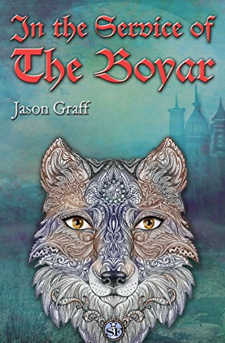 In the Service of The Boyar by [Graff, Jason]