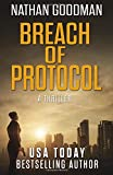 Breach of Protocol (The Special Agent Jana Baker Spy-Thriller Series) (Volume 3)
