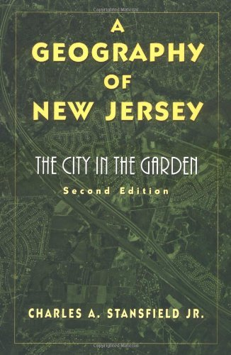 A Geography of New Jersey: The City in the Garden, Second - Gardens Jersey City