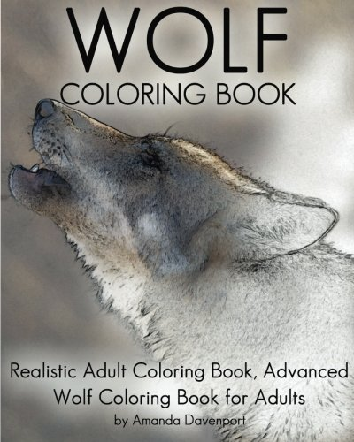 Amazon.com: Wolf Coloring Book: Realistic Adult Coloring Book ...