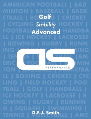 DS Performance - Strength & Conditioning Training Program for Golf, Stability, Advanced