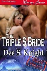The Triple S Bride [Tasty Treats 10] (Siren Publishing) Kindle Edition