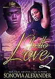 Ghetto Love 2