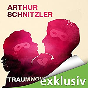 Traumnovelle Hörbuch