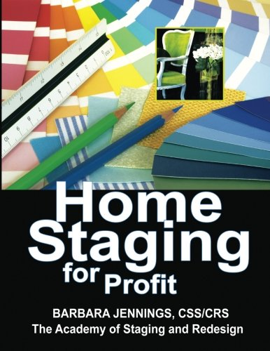Cheap  Home Staging for Profit: How to Start and Grow a Six Figure..