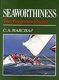 : Seaworthiness: The Forgotten Factor